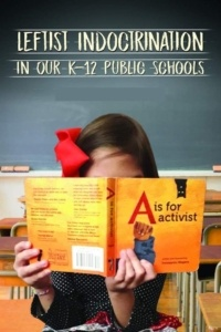 Indoctrination In Our Schools